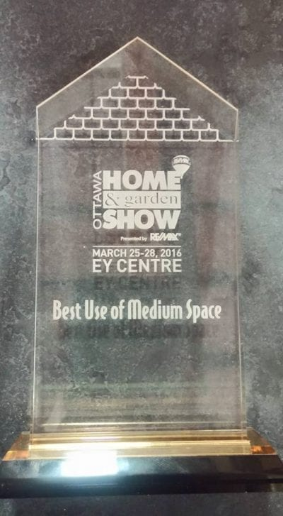 Ottawa Home & Garden Show powered by RE/MAX March 25-28, 2016 EY Centre Best Use of Medium Space award